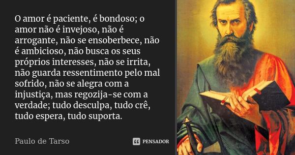 paulo_de_tarso_o_amor_e_paciente_e_bondoso_o_amor_nao_e_l2y3gg0